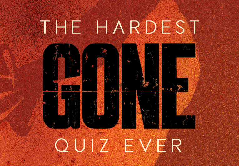 The Hardest Gone Series Quiz You'll Ever Take