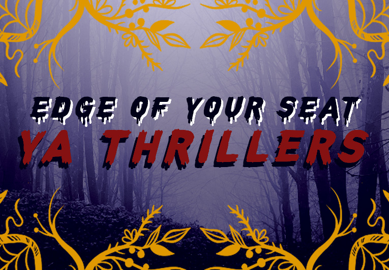 These YA Thrillers Kept Us at the Edge of Our Seats