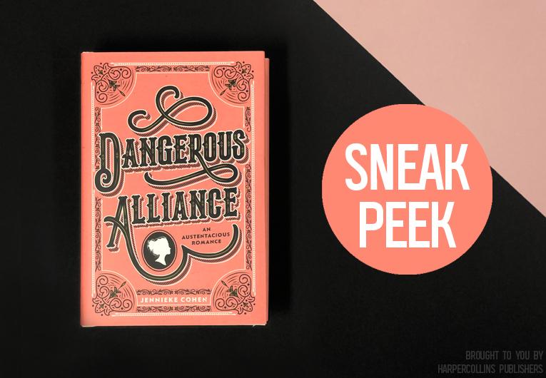 Start Reading the Witty Historical Romance, 'Dangerous Alliance'