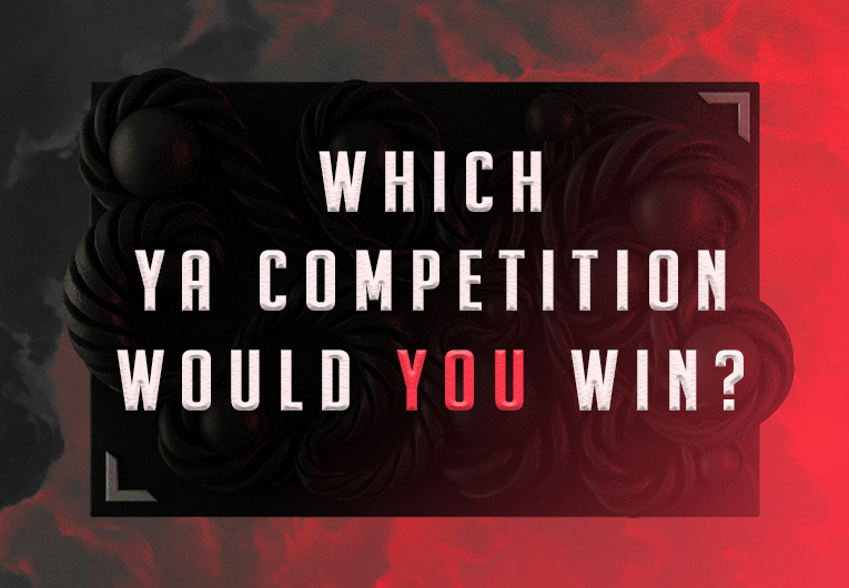 Which of These YA Competitions Would You Win?