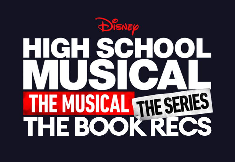 High School Musical: The Musical: The Series: The Book Recs