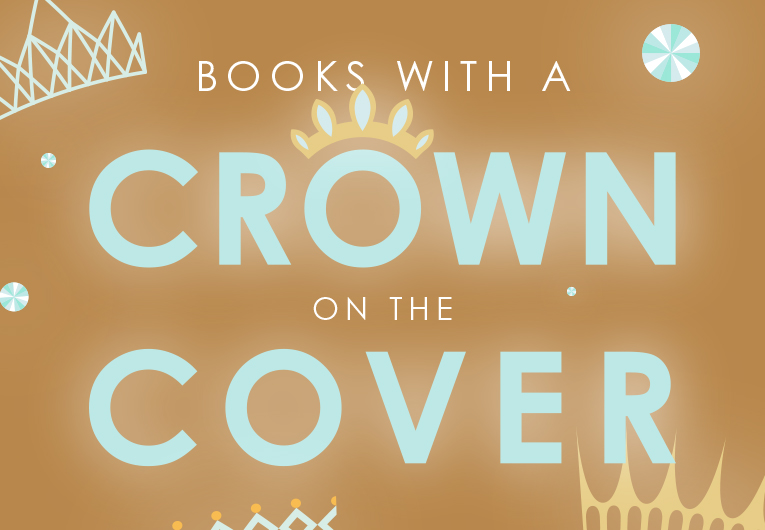 16 YA Books With A Shining Crown On The Cover