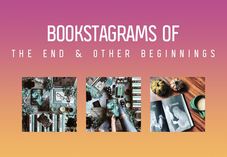 These 'The End and Other Beginnings' Bookstagrams Are Everything!