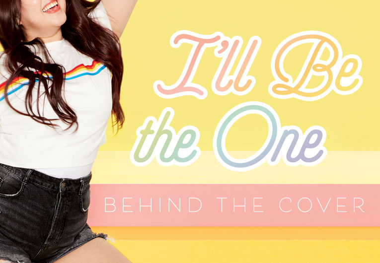 Behind the Design: The Cover Model, Author, and Editor Dish on 'I'll Be the One'