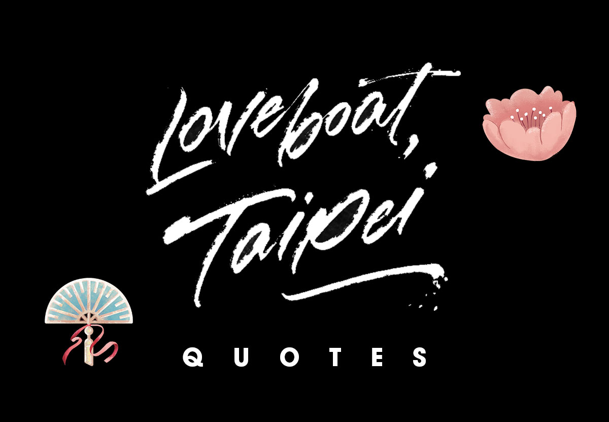 Loveboat, Taipei Quotes that Perfectly Capture the Asian American Experience