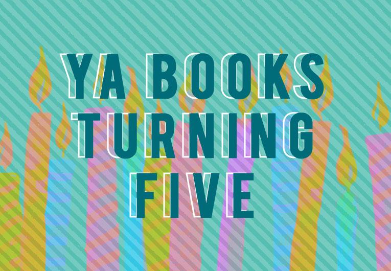 37 YA Books Turning 5 This Year