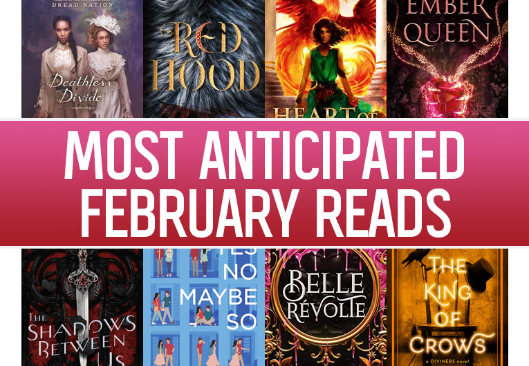 The 21 Most Anticipated YA Books to Read in February