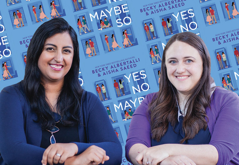 Q&A With 'Yes No Maybe So' Authors Becky Albertalli & Aisha Saeed!
