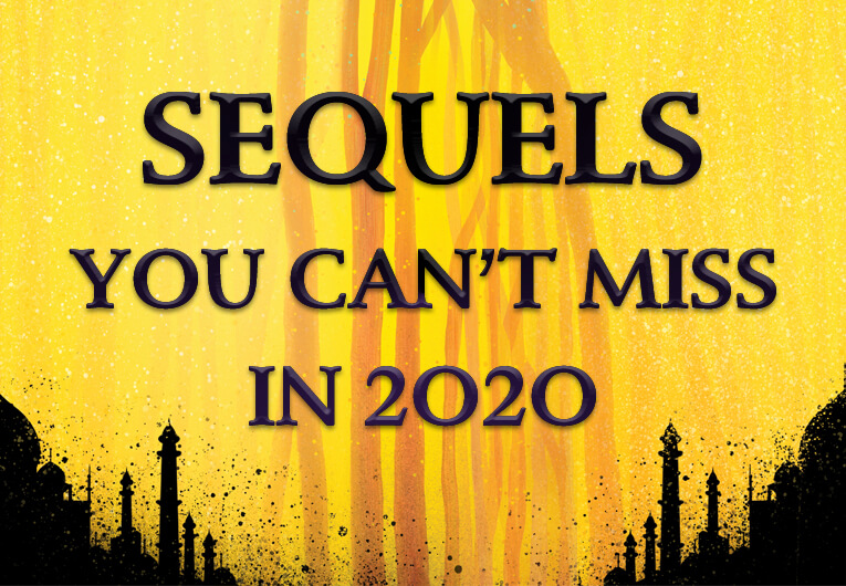 39 YA Sequels You Won't Want to Miss in the First Half of 2020