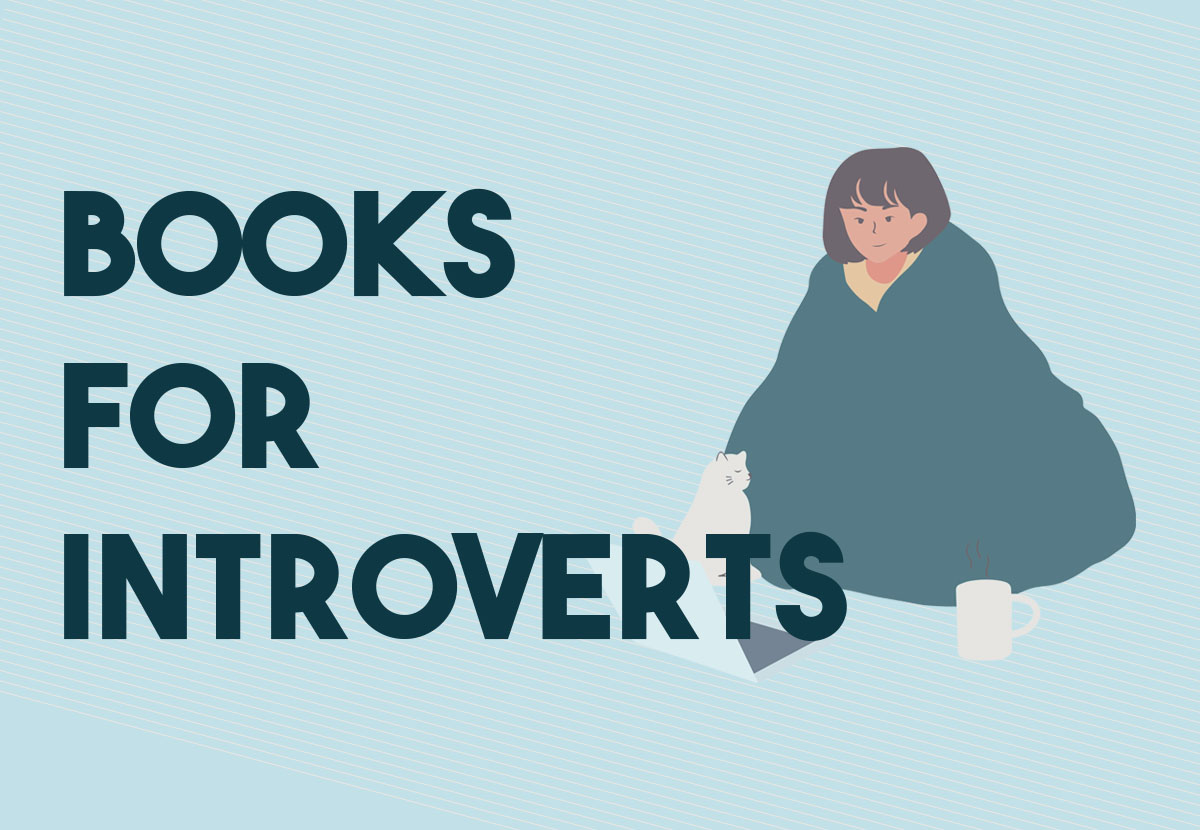 16 Books That Will Speak to Your Introverted Soul