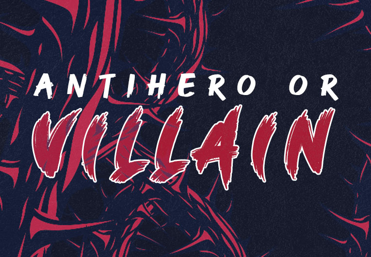 These 6 Questions Will Reveal If You'd Be an Antihero or an Actual Villain