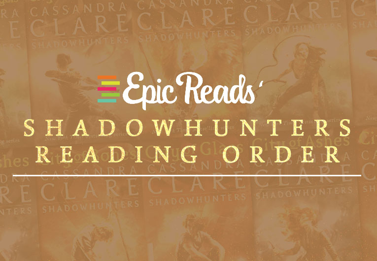 Here's the Epic Reads-Recommended Shadowhunters Reading Order