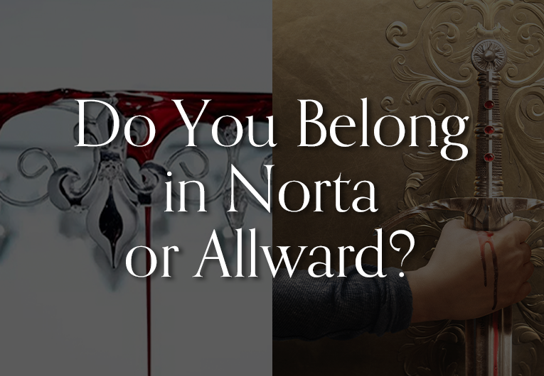 Do You Belong in Norta or Allward? Take This Quiz to Find Out!