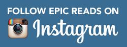 Follow EpicReads on Instagram