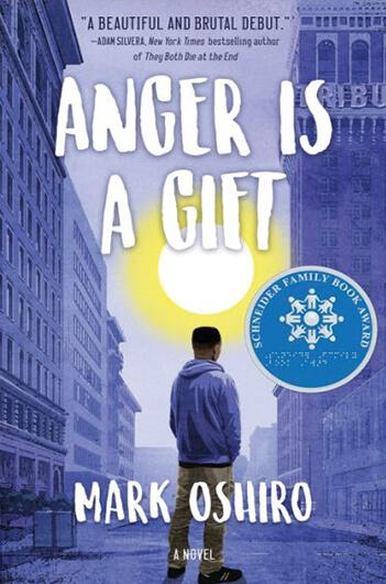 Anger Is a Giftby Mark Oshiro
